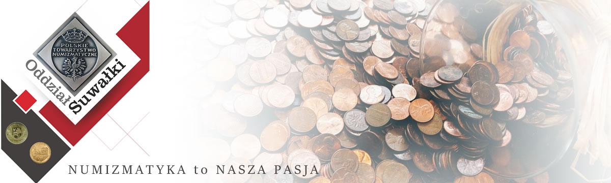 Polskie Towarzystwo Numizmatyczne Oddział w Suwałkach Koło w Ełku
